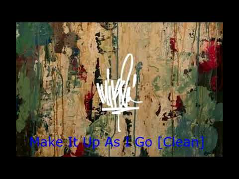 Make It Up As I Go [Clean] (feat. K.Flay)