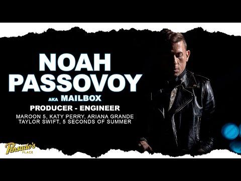 Maroon 5 Producer / Engineer, Noah Passovoy – Pensado's Place #462