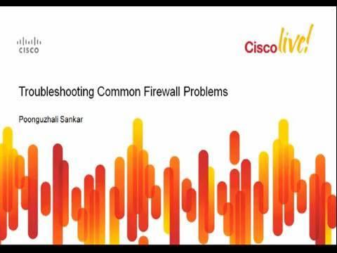 Troubleshooting ASA, PIX, and FWSM [Webcast]