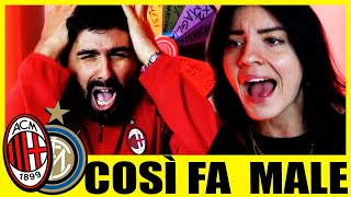 [COSÌ FA MALE...] MILAN - INTER: 0-3 feat MARTINA & STEVE