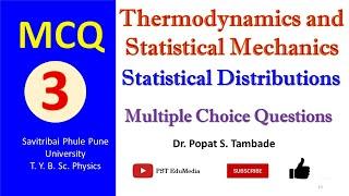 MCQ On Thermodynamics And Statistical Mechanics | Statistical Distributions | T. Y. B. Sc. Physics