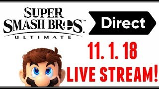 🔴SMASH BROS ULTIMATE DIRECT LIVE STREAM COUNTDOWN HYPE!