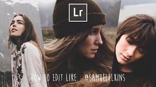 How to : Edit like Samuel Elkins (@samuelelkins) || Portrait Retouch