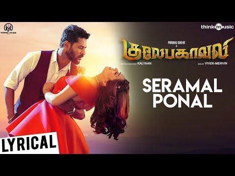 Gulaebaghavali | Seramal Ponal Song with Tamil Lyrics | Prabhu Deva, Hansika | Vivek-Mervin | Kalyan