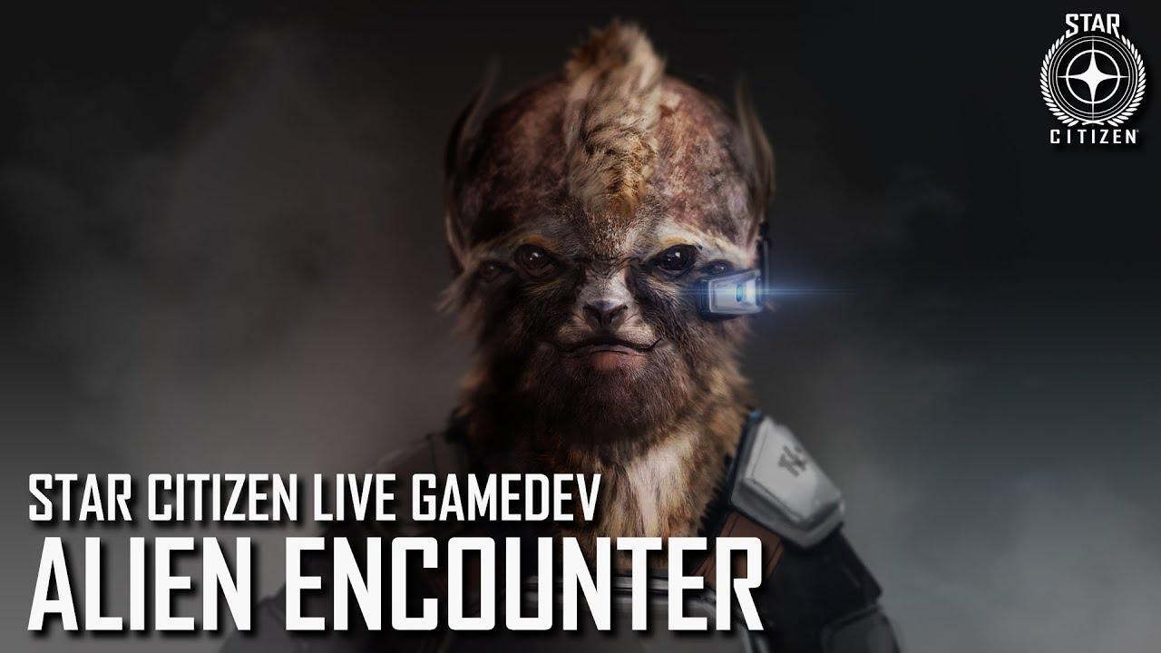 Star Citizen Live Gamedev: Alien Encounter