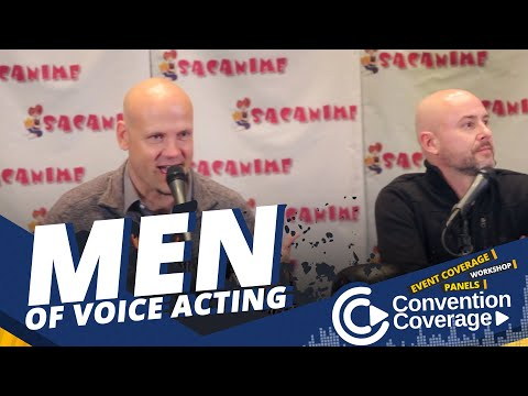 Convention Coverage: Men Of Voice Acting [SacAnime Winter 2017]