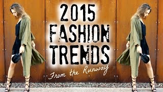 2015 Fashion Trends | How to Style Runway Trends Thumbnail