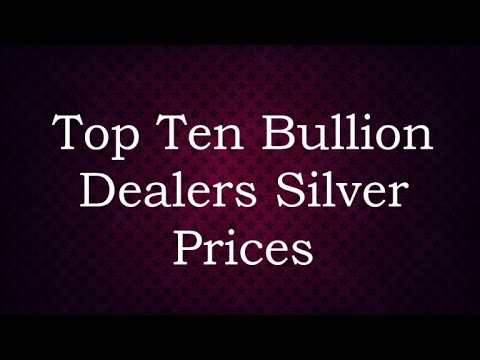 Top Ten Bullion Dealers Silver Prices 29 Jan 2017