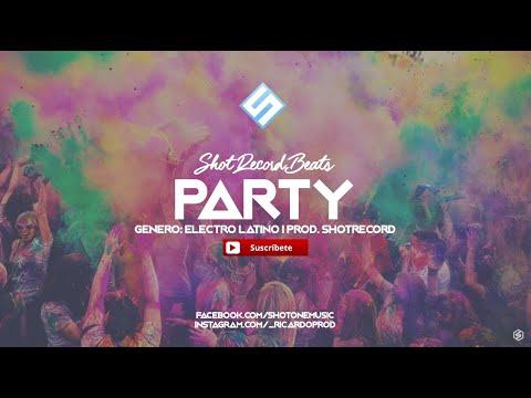 Electro Latino Instrumental - Party | Uso Libre | Prod. By ShotRecord
