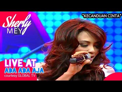 SHERLY MEY [Kecanduan Cinta] Live At Ada Ada Aja (03-09-2014) Courtesy GLOBAL TV