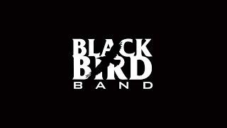Black Bird Band Live! - Entire set