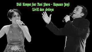 Gambar cover Didi Kempot ft Yuni Shara - Kapusan Janji ( Lirik & Artinya Terjemahan Indonesia )