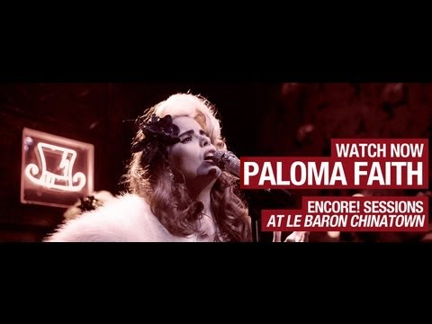 Paloma Faith - Picking Up the Pieces, 30 Minute Love Affair & Just Be - Encore Session S1E7