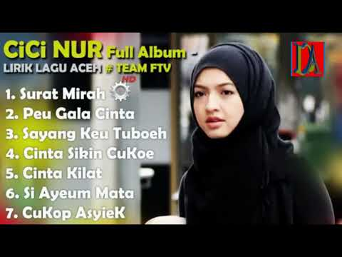 Download Lagu Aceh CICI NUR Full Album Sangat Legendaris.