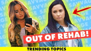 Demi Lovato Released From Rehab *Details* Living in Halfway House