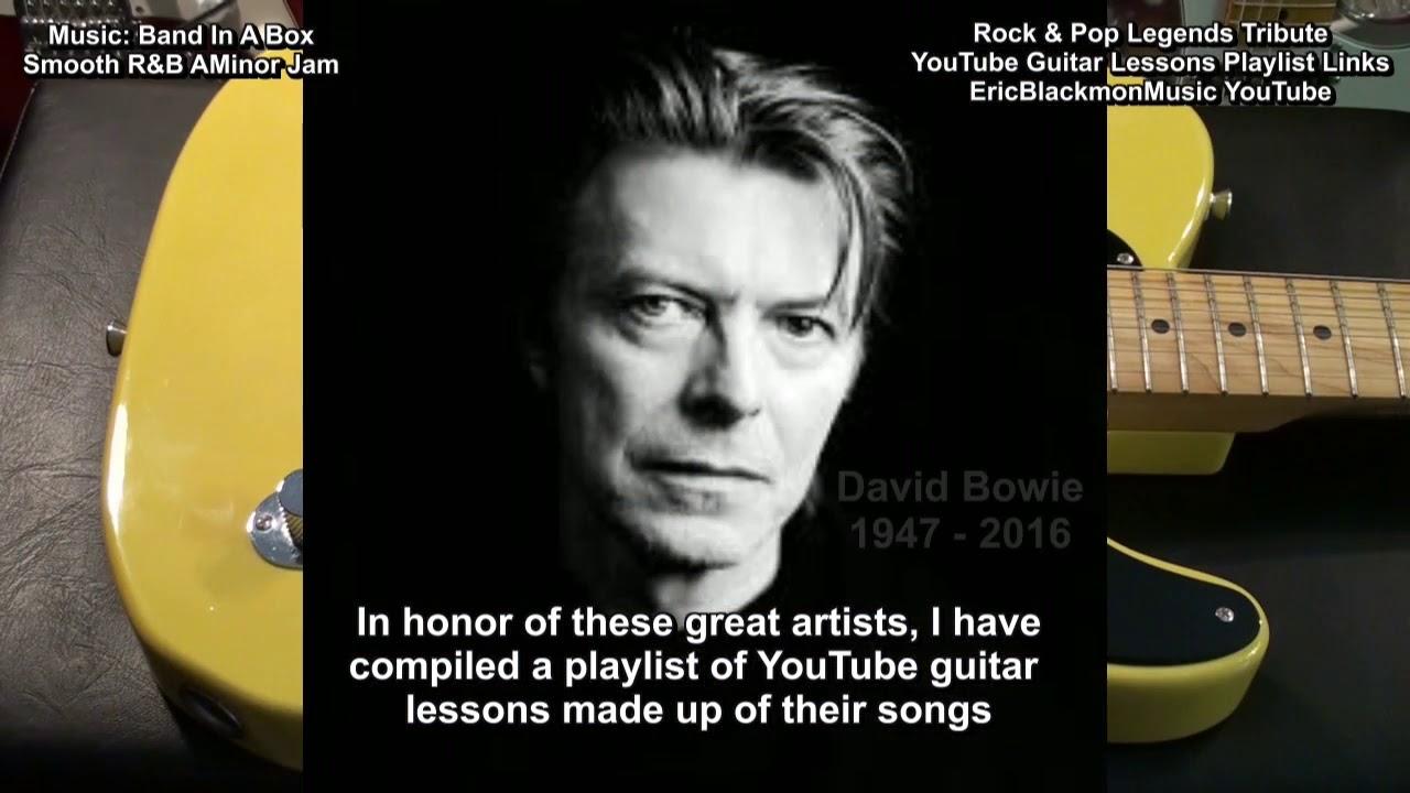 R I P  2017 Tribute Guitar Lessons Tom Petty B B  King George Michael  Prince Chuck Berry David Bowie