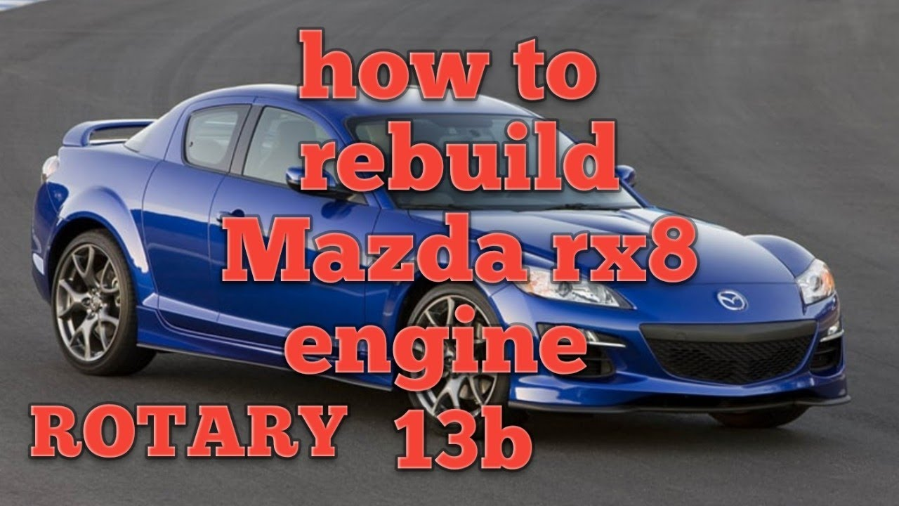 How to rebuild Mazda rx8 engine:renesis 13b rotary
