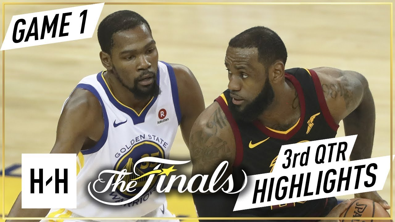 Cleveland Cavaliers vs Golden State Warriors - Game 1 - 3rd Qtr Highlights | 2018 NBA Finals