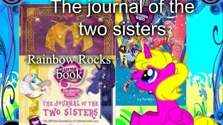 MLP - The Journal of Two Sisters and Rainbow Rocks Book (From Germany!!)