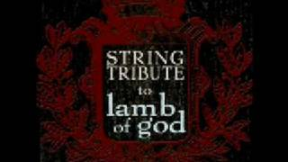 Walk With Me in Hell (Lamb of God String Tribute)