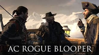 Assassin's Creed Blooper (AC Rogue) - Are you fellas with a larger organization?