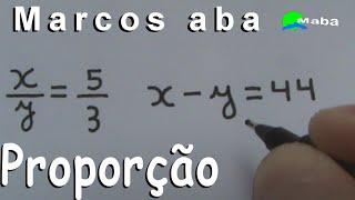 RAZÃO E PROPORÇÃO (Problema de Matemática) - Aula 02 - pedido por aluna