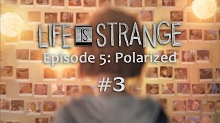 Life is Strange Episode 5: Polarized (Pt. 3 - Warren