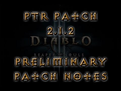 Diablo 3 - Patch 2.1.2 PTR Patch Notes (Preliminary notes) - YouTube