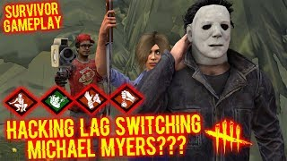 Download lagu Hacking Lag Switching Michael Myers Survivor Gameplay Dead By Daylight MP3