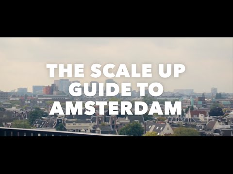 The Scale Up Guide to Amsterdam