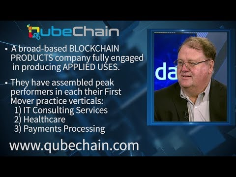Qubechain | Broad-based BLOCKCHAIN PRODUCTS Company | CEO Rees Morgan I www.qubechain.com