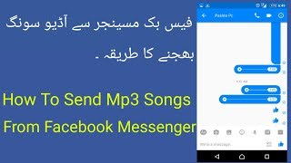 Gambar cover How to send mp3 & Audio songs From Facebook Messenger