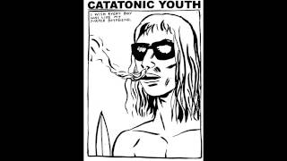 catatonic youth - piss scene II