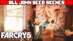 FAR CRY 5 All John Seed Scenes