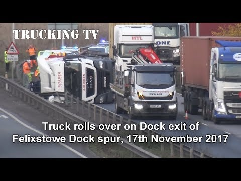 Truck rolls over on Felixstowe Dock Spur roundabout off  A14, 17 Nov 2017