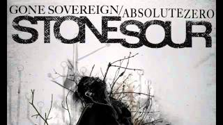 Stone Sour Gone Sovereign Absolute Zero Complete Vesion