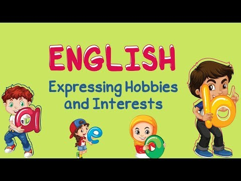English | Expressing Hobbies and Interests