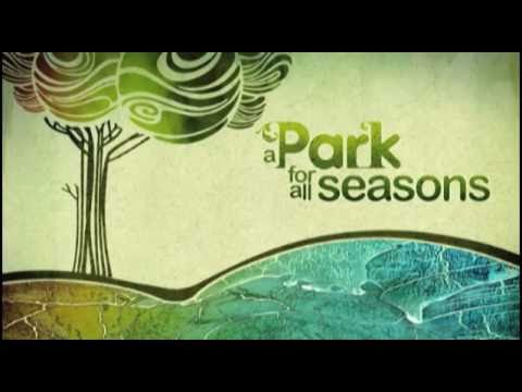 A Park For All Seasons (Four Volume Set) || Trailer