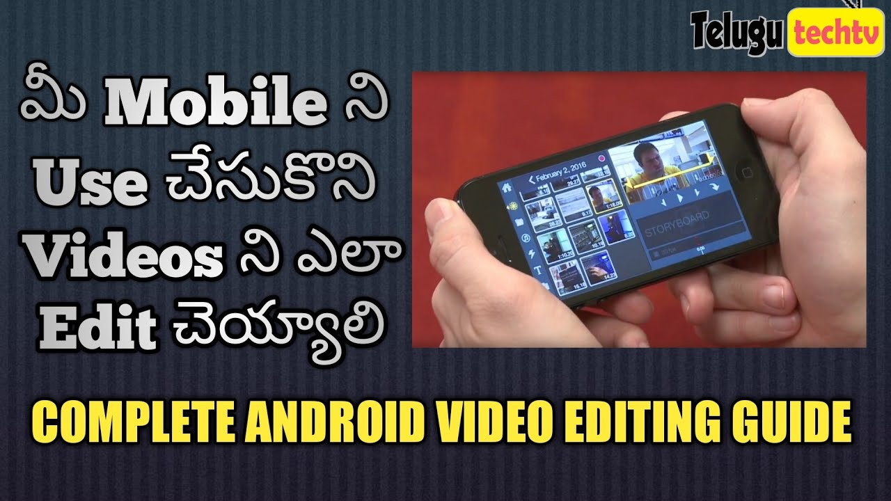 How to edit videos in mobile best android video editor2017 in how to edit videos in mobile best android video editor2017 in telugu ccuart Choice Image