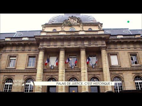 Palais de Justice, c'est historique !
