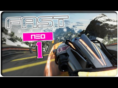 Let's Play FAST RACING NEO Part 1: Cobalt Cup