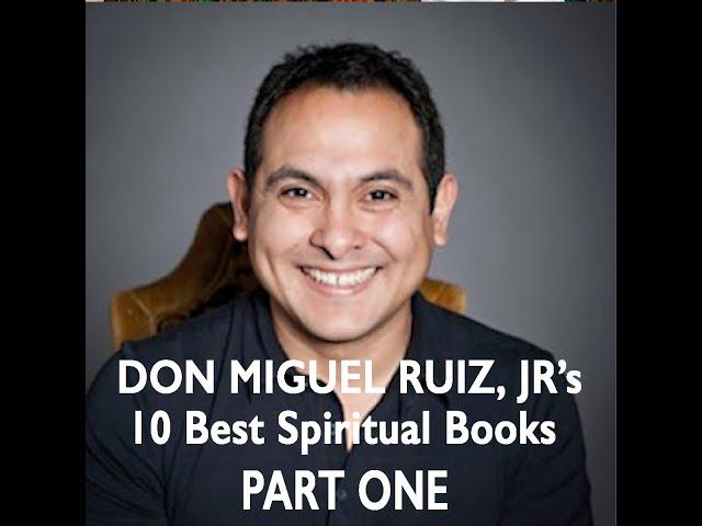 don Miguel Ruiz Jr's 10 Best Spiritual Books - Sandie Sedgbeer's No BS Spiritual Book Club