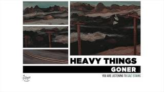 "Heavy Things ""Salt Stains"""