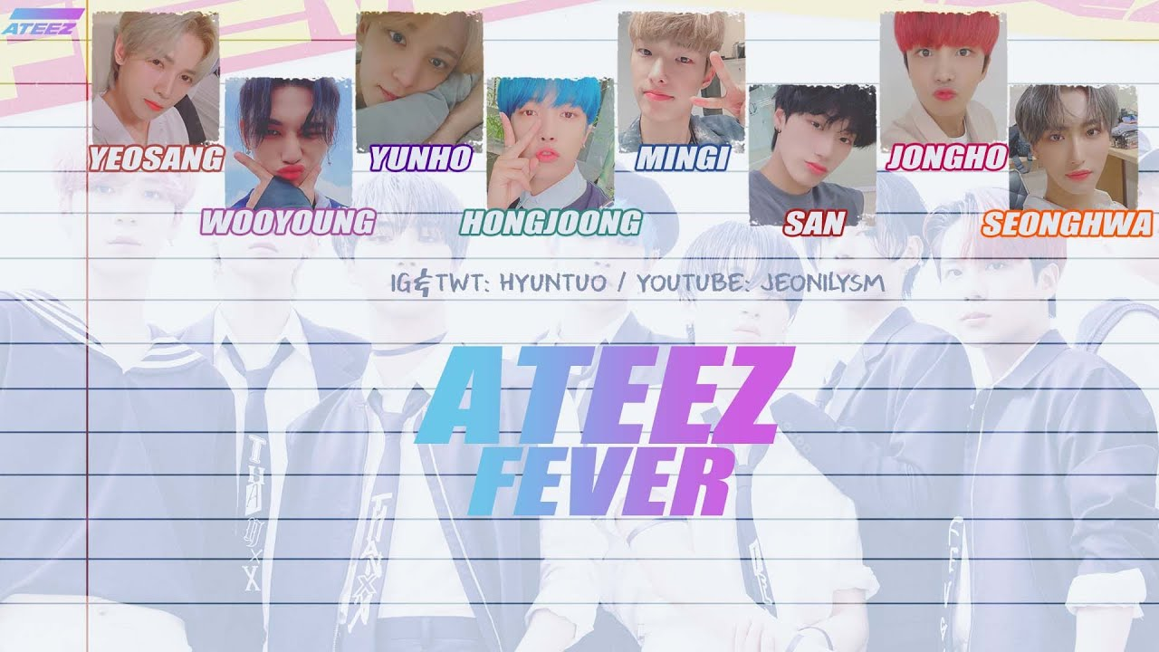 ATEEZ (에이티즈) - FEVER [Lyrics Han|Rom|Eng Color Coded]