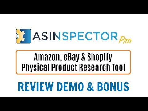 ASINSpector Pro Review Demo Bonus - Amazon eBay Shopify eCom Product Research Software