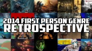 2014 First Person Genre Retrospective