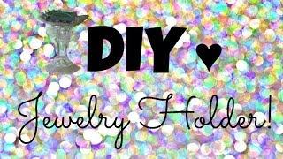 DIY Jewelry Holder! ♥ Thumbnail
