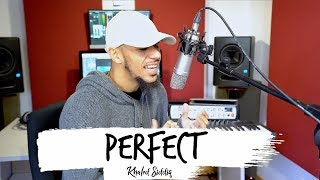"Ed Sheeran - ""Perfect"" (Acapella Cover by Khāled Siddīq)"