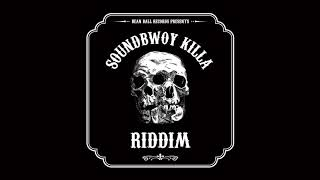 YouTube動画:SOUNDBWOY KILL RIDDIM -Instrumental-