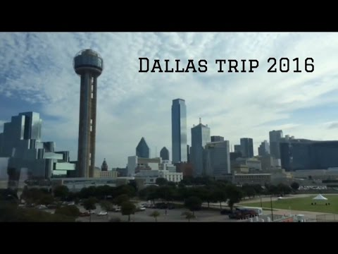 Dallas Trip 2016